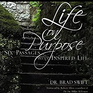 Life On Purpose: Six Passages to an Inspired Life Audiobook