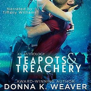 Teapots & Treachery Audiobook