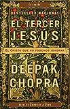 El tercer Jesús: El Cristo que no podemos ignorar (Spanish Edition)