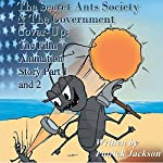 The Secret Ants Society & the Government Cover-Up: Part 1 and Part 2 | Patrick Jackson
