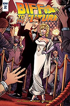 Back to the Future: Biff to the Future #2 (of 6) by [Gale, Bob, Fridolfs, Derek]