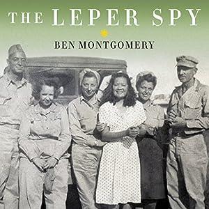 The Leper Spy Audiobook