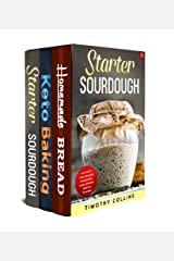 Baking Keto Bread: 3 Books In 1: The Beginners Guide To Make Bread At Home, From Sourdough Starter To Artisan Keto Bread With Over 200 Recipes For Oven Baked Products Kindle Edition