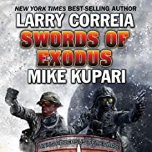 Swords of Exodus: Dead Six, Book 2 Audiobook by Larry Correia, Mike Kupari Narrated by Bronson Pinchot