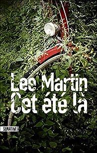 Cet été-là par Lee Martin