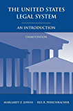 The United States Legal System: An Introduction, Third Edition