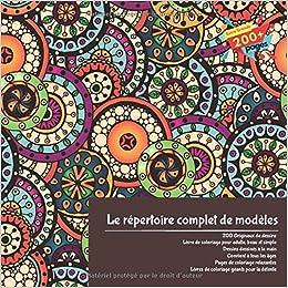 Amazoncom Le Répertoire Complet De Modèles 200 Originaux