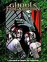 Ghouls: Fatal Addiction par Radner