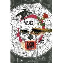 Primitive Mentor (Pitt Poetry Series)
