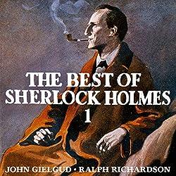 The Best of Sherlock Holmes, Volume 1 (Dramatised)