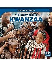 The Story Behind Kwanzaa (Holiday Histories)