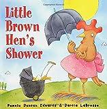 Little Brown Hen's Shower