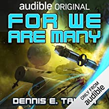 For We Are Many: Bobiverse, Book 2 Audiobook by Dennis E. Taylor Narrated by Ray Porter