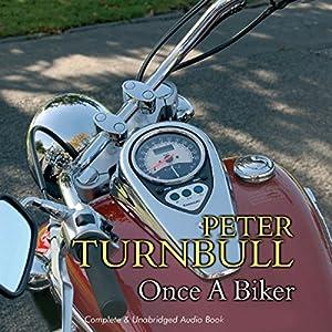 Once a Biker Audiobook