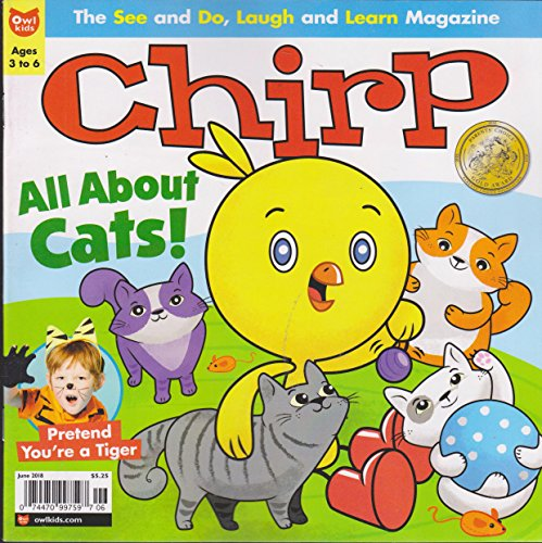 Chirp Magazine June 2018 ( All About Cats)