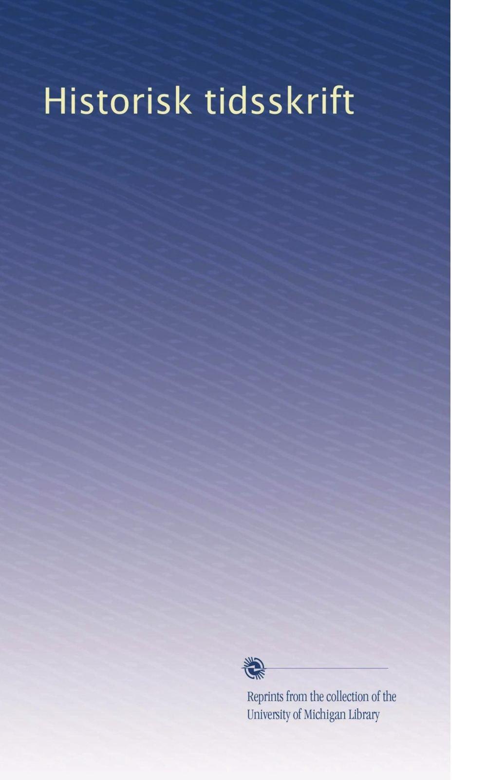 Historisk tidsskrift (Volume 26) (Danish Edition) ebook