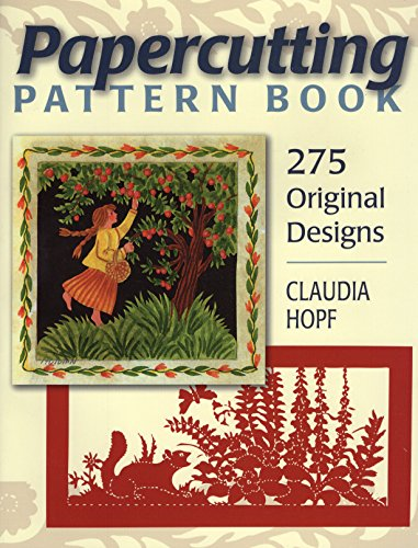 Papercutting Pattern Book: 275 Original Designs (Designs Of Making Greeting Cards For Valentines)
