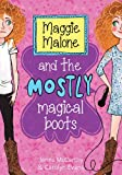 Maggie Malone and the Mostly Magical Boots (English Edition)