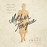 img - for Mother Tongue: How Our Heritage Shapes Our Story book / textbook / text book