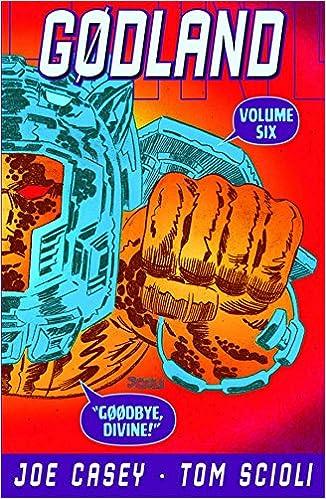 Goodbye Divine! Godland Volume 6