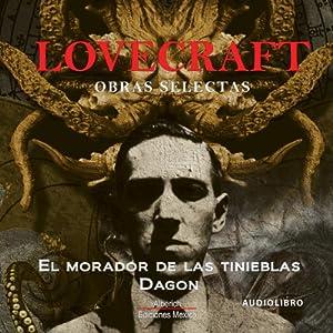 El morador de las tinieblas [The Haunter of the Dark] Audiobook