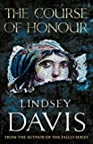 The Course of Honour by Lindsey Davis front cover