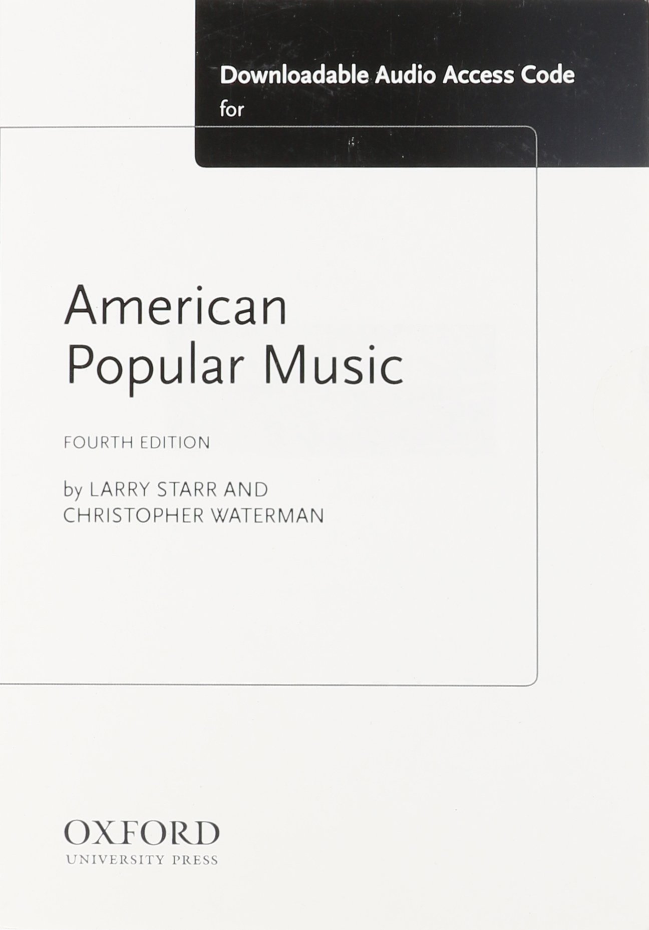 american popular music mp access card larry starr american popular music mp3 access card larry starr christopher waterman 9780199316694 books ca