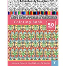Coloring Books for Grown-Ups: Art Nouveau Patterns Coloring Book (Intricate Patterns Coloring Books for Adults)