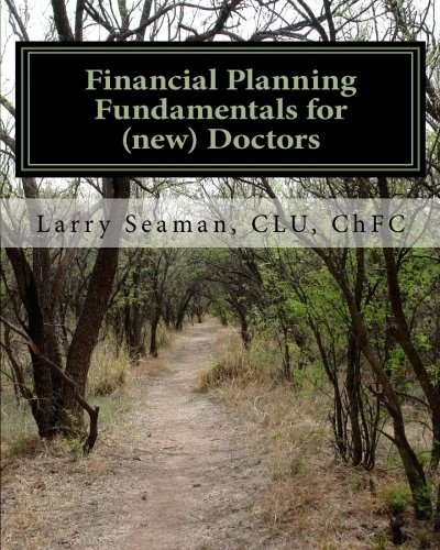 Financial Planning Fundamentals for (new) Doctors