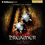 Dreamer: A Prequel to the Mongoliad   Mark Teppo