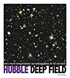 img - for Hubble Deep Field: How a Photo Revolutionized Our Understanding of the Universe (Captured Science History) book / textbook / text book