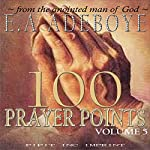 100 Prayer Points: Volume 5 | E.A Adeboye