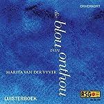 Die blou van onthou [The Blue Remembered] | Marita van der Vyver