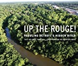 Up the Rouge!, Joel Thurtell, 0814334253