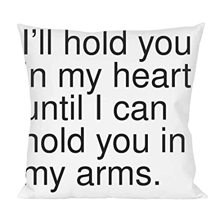 Ill Hold You In My Heart Until I Can Hold You In My Pillow Amazon