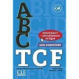ABC TCF + CD + livre web NC (ABC DELF) (French Edition)