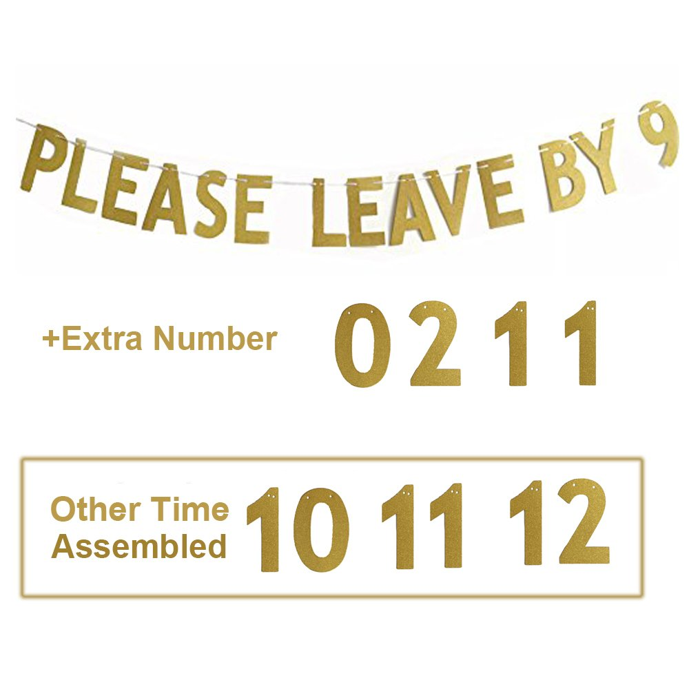 Glody Please Leave By 9 or 10,11,12 Holiday Party Hanging Letter Signs by Glody