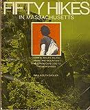Fifty Hikes in Massachusetts, Ruth Sadlier, 0912274476