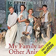 My Family and Other Animals Audiobook by Gerald Durrell Narrated by Nigel Davenport