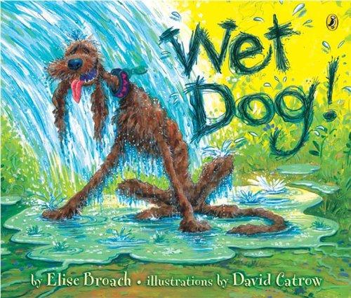 Wet Dog! (Wet Dog)
