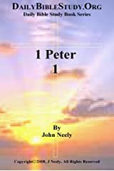 1 Peter 1 (Daily Bible Study – 1 Peter) Kindle Edition