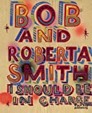 I Should be in Charge, Bob Smith, 1907317260