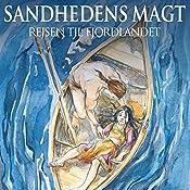 Rejsen til Fjordlandet (Sandhedens Magt 2) | Anette Ellegaard