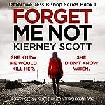 Forget Me Not | Kierney Scott