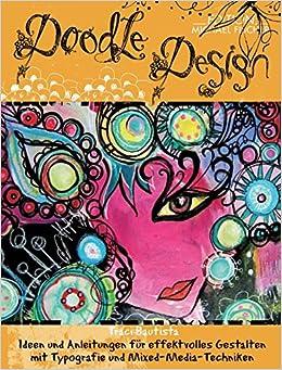 Doodle Design Ideen Und Anleitungen Für Effektvolles Gestalten Mit