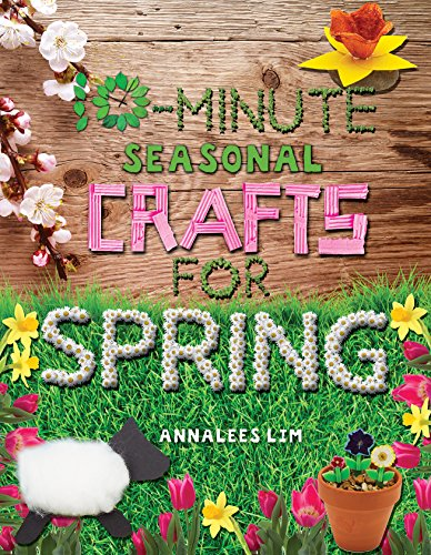 Annalee Spring - 10-Minute Seasonal Crafts for Spring