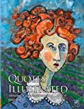 img - for Quotes Illustrated: 100 works of art inspired by words book / textbook / text book