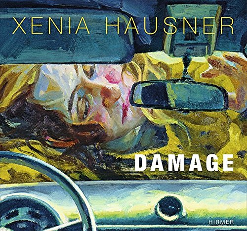 Xenia Hausner: Damage
