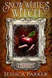 Snow White's Witch (Tales of Eventyr Book 2)