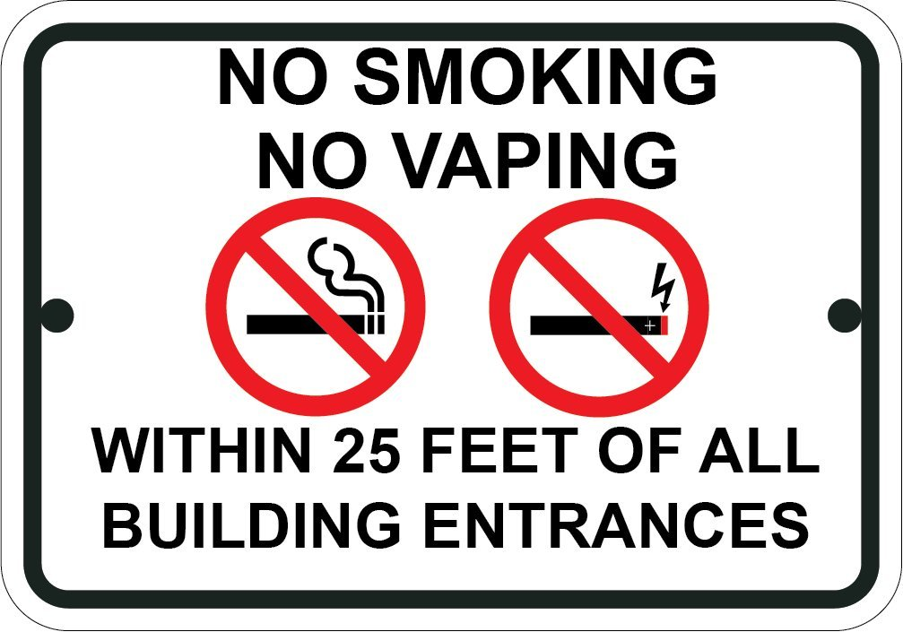 Sign Wise Sign, No Smoking No Vaping